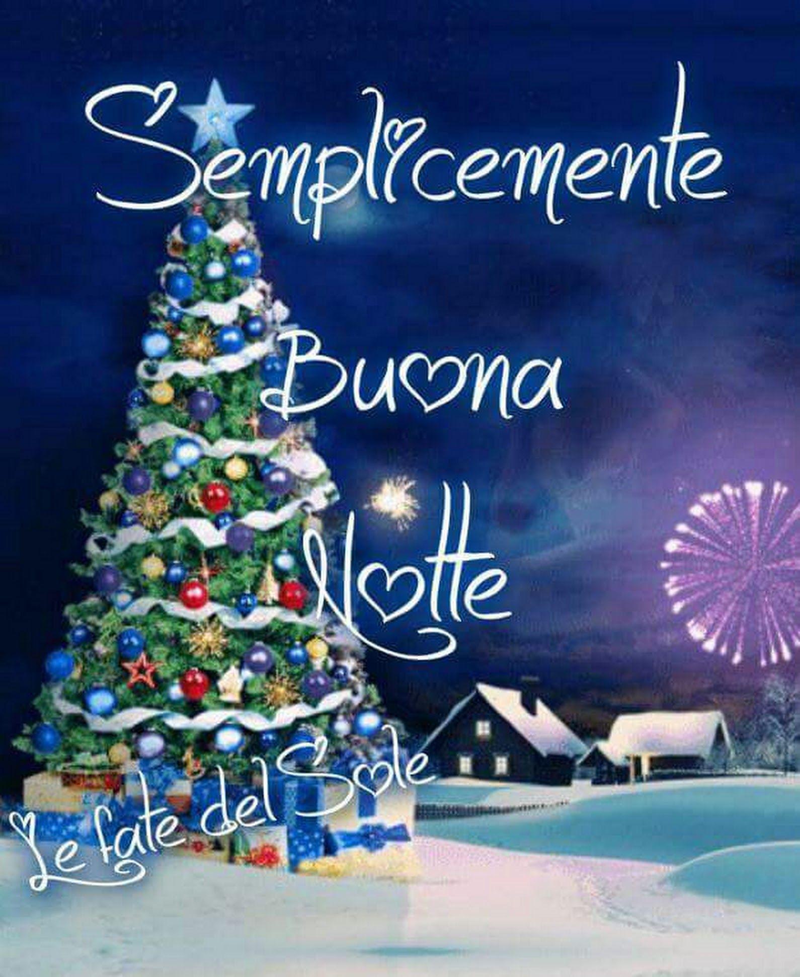Semplicemente Buona Notte Buonanotte Foto Di Natale E Dolci