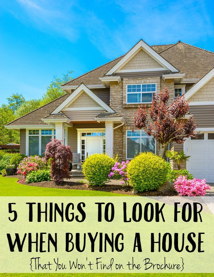 5 Things to Look for When Buying a House Home buying