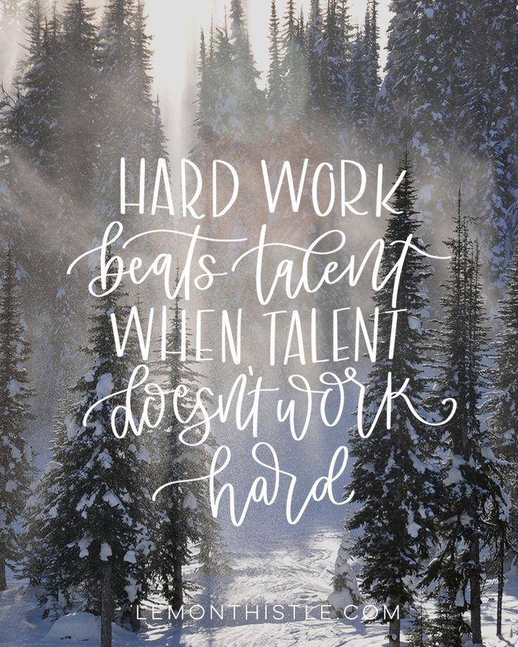 Beautiful This Month The Quote For Our Tech Wallpapers Is U0027hard Work Beats Talent  When Talent Doesnu0027t Worku0027. I Love This Quote And I Love The Winter Scene