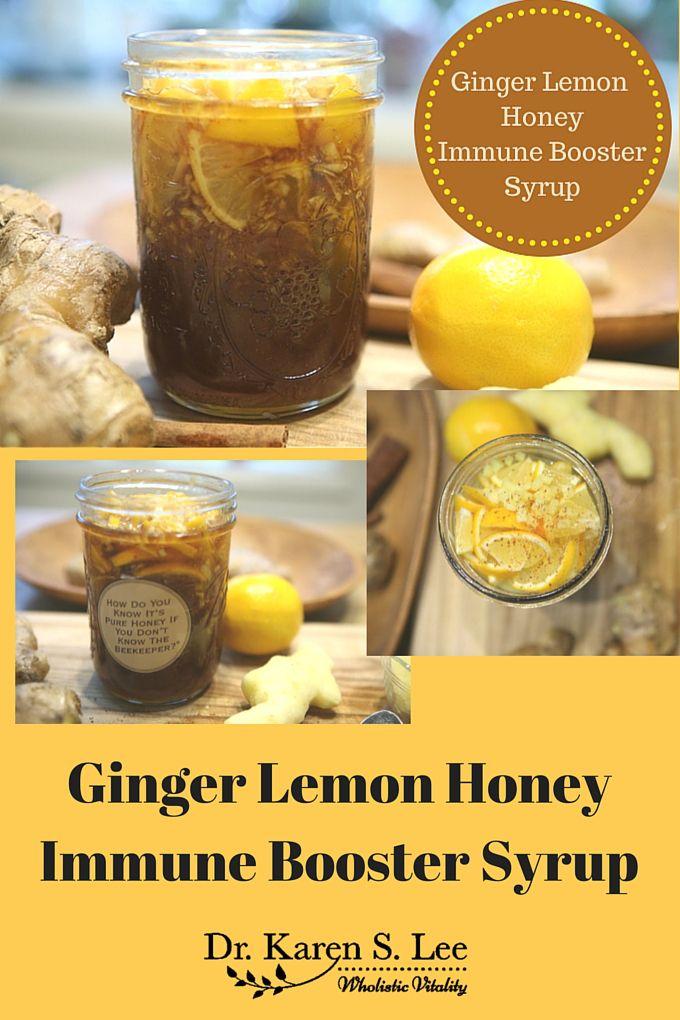 Ginger Lemon Honey Immune Booster Syrup Recipe Immune Boosting Foods Immune Booster Foods Natural Immune Boosters