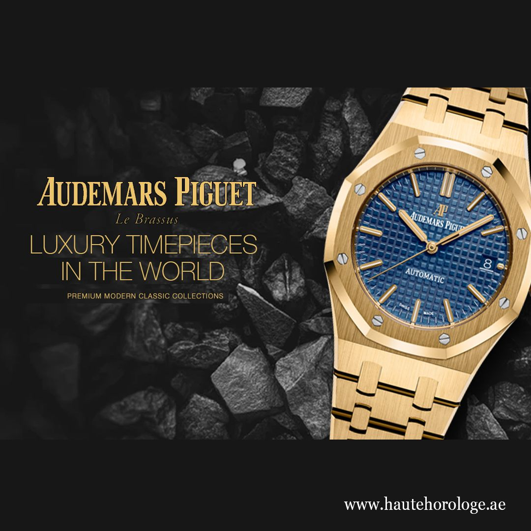 Audemars Piguet Luxury Timepieces In Dubai Audemars Piguet Piguet Luxury Timepieces
