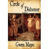 Circle of Dishonor (Paperback)By Gwen Mayo