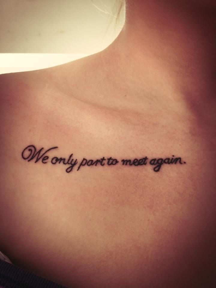 Tattoo Quote I Really Like This For All The Loved Ones Ive