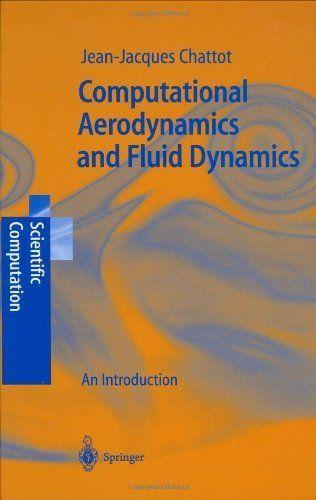 Computational Aerodynamics and Fluid Dynamics: An
