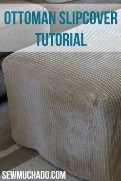 Ottoman Slipcover Tutorial Slipcovers Diy Ottoman