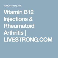 Vitamin B12 Injections & Rheumatoid Arthritis | Rheumatoid