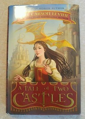 A Tale of Two Castles by Gail Carson Levine 2011 HCDJ 1st Edition 1st Printing