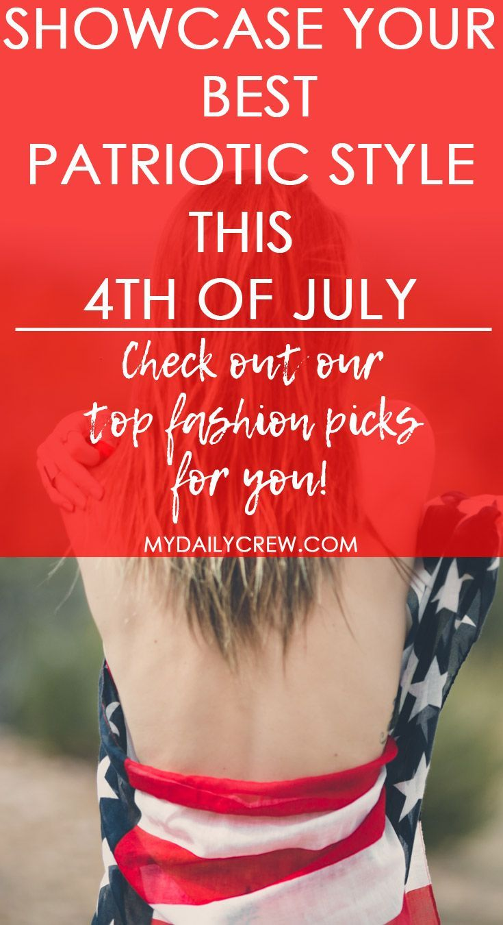 What To Wear For The th Of July Summer Style For Men and Women