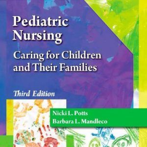 Test bank pediatric nursing 3rd edition by potts academy test test bank pediatric nursing 3rd edition by potts fandeluxe Choice Image