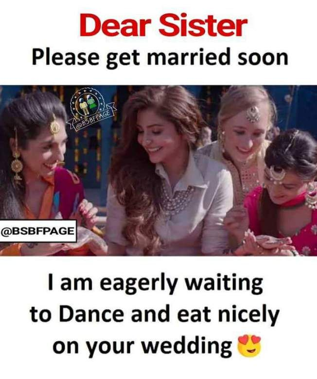 Get Married Soon Sister Quotes Funny Brother Sister Quotes Funny Sister Friend Quotes