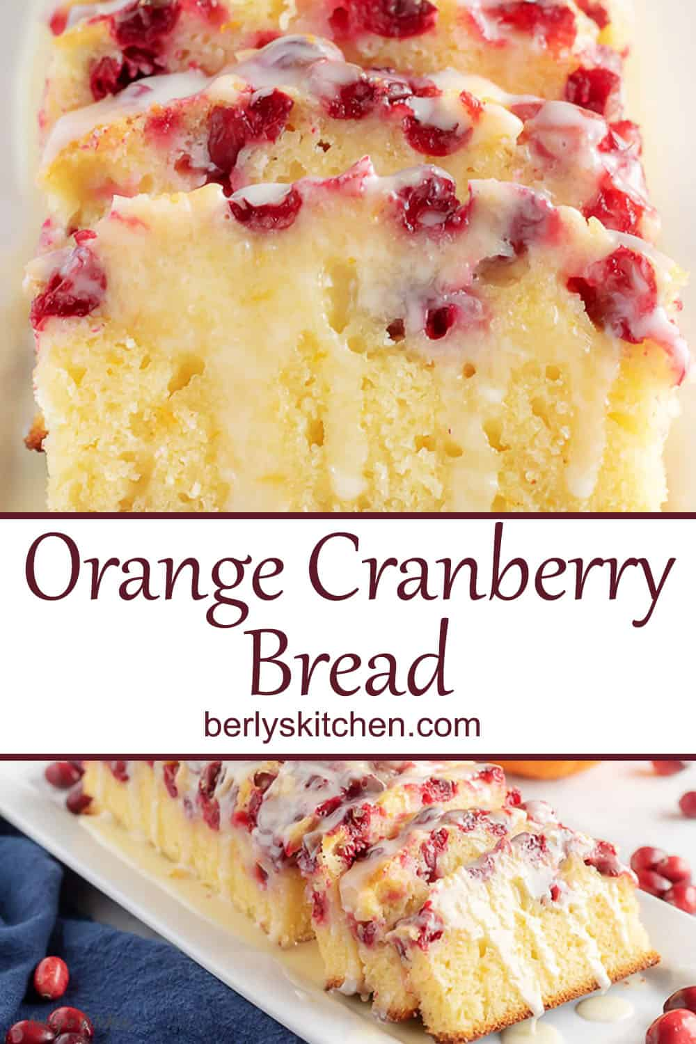This orange cranberry bread is incredibly moist, dense, and full of orange and cranberry in every bite. It's even topped with a sweet orange glaze that puts it over the top. #berlyskitchen