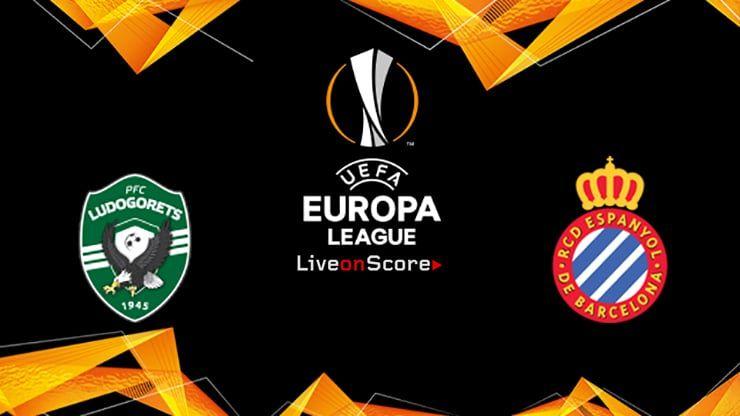 Ludogorets Vs Espanyol Preview And Prediction Live Stream Uefa