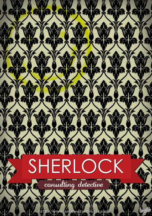 I want to know where the cool wallpaper comes from on Sherlock. I'd put it all over my dorm room to hid the Audrey Hepburn posters my roommate has plastered all over her walls :|