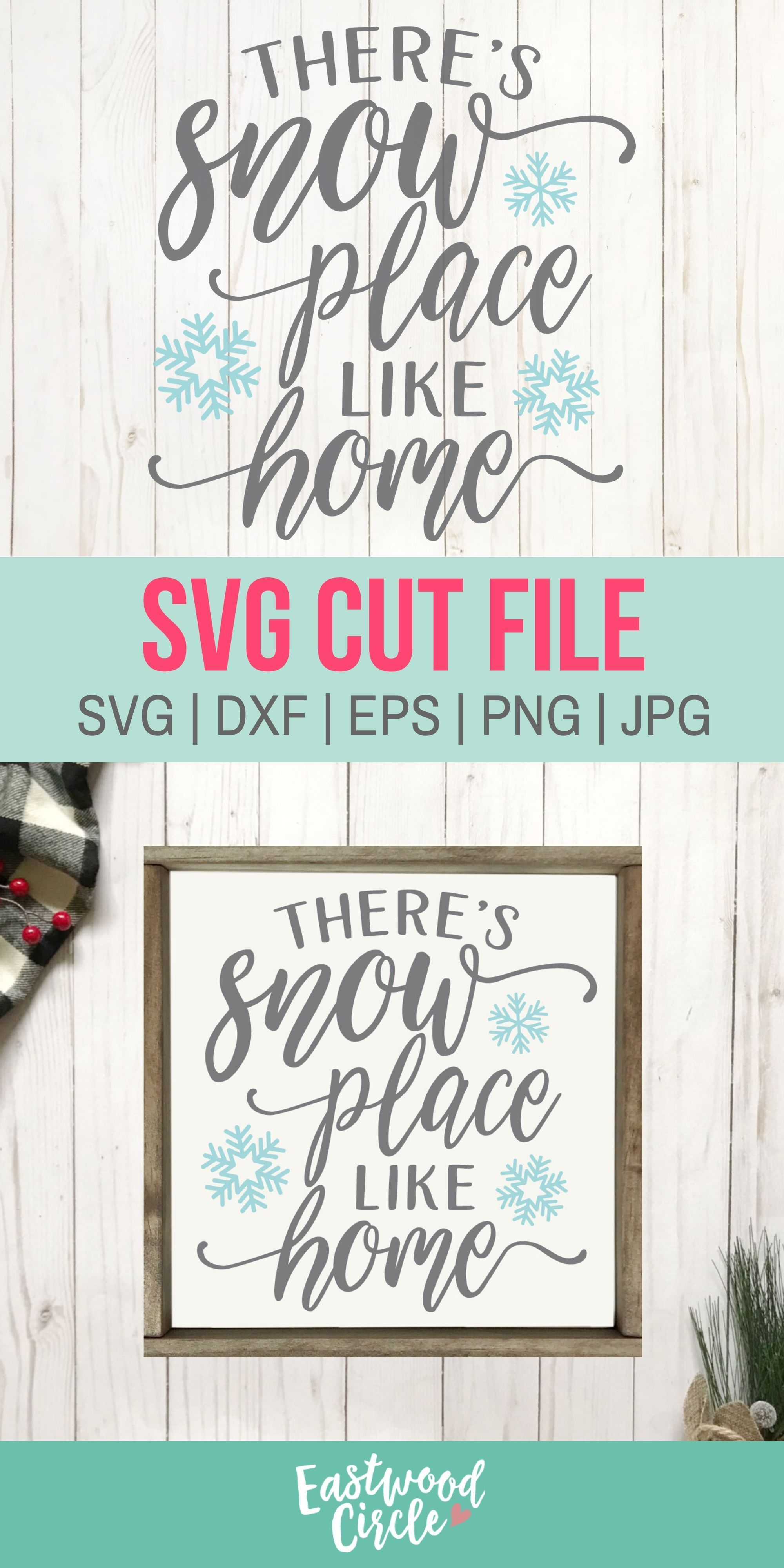 There's Snow Place Like Home svg Winter svg Christmas