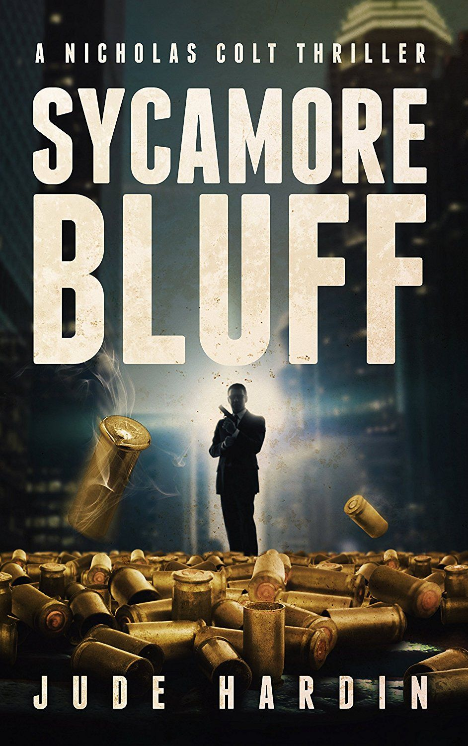 Sycamore Bluff (A Nicholas Colt Thriller) | FREE KINDLE BOOKS UK in