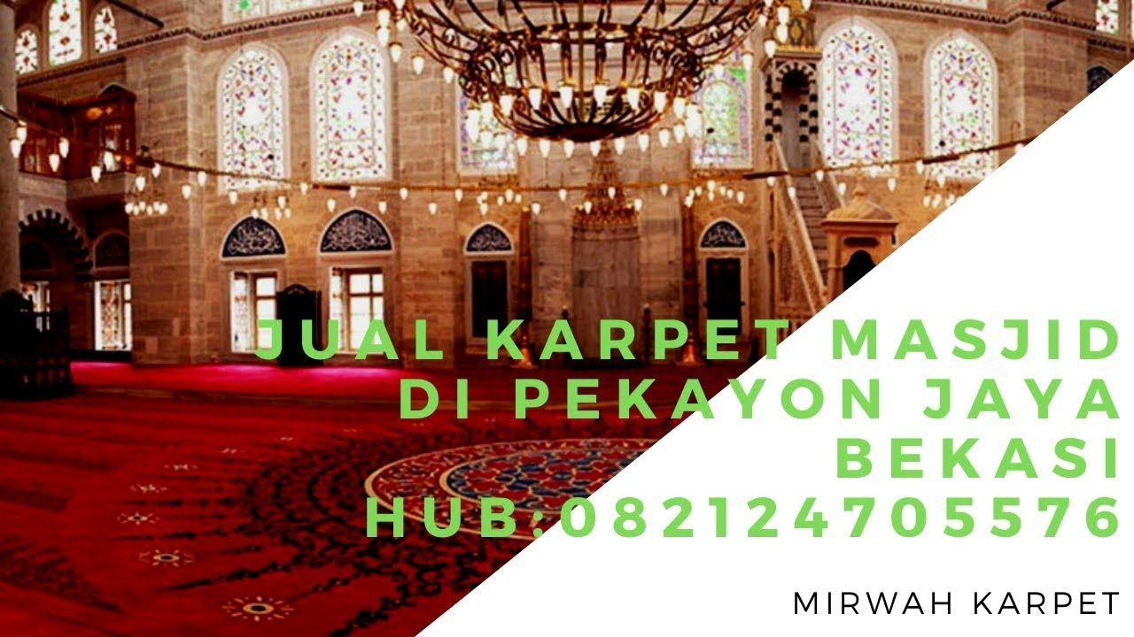 Jual Karpet Masjid Di Pekayon Jaya Bekasi Telp Wa 082124705576