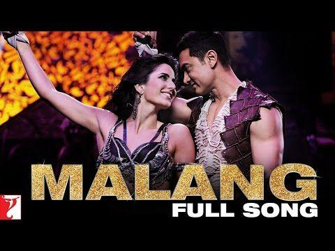 Malang Full Song Dhoom 3 Aamir Khan Katrina Kaif Songs Latest Bollywood Songs Bollywood Songs