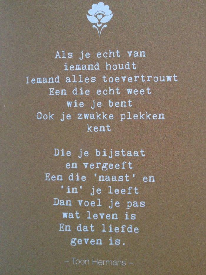 Citaten Vriendschap Toon Hermans : Als je echt van iemand houdt teksten pinterest poem