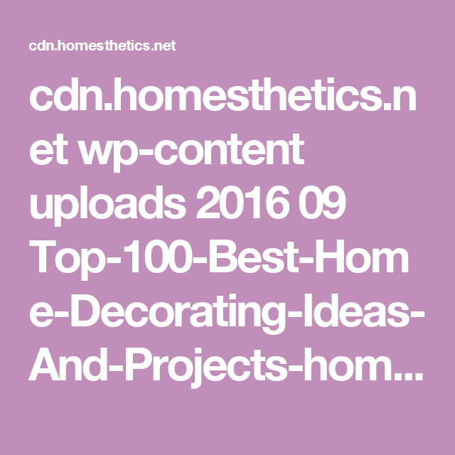 cdn.homesthetics.net wp-content uploads 2016 09 Top-100-Best-Home-Decorating-Ideas-And-Projects-homesthetics.net-1.png