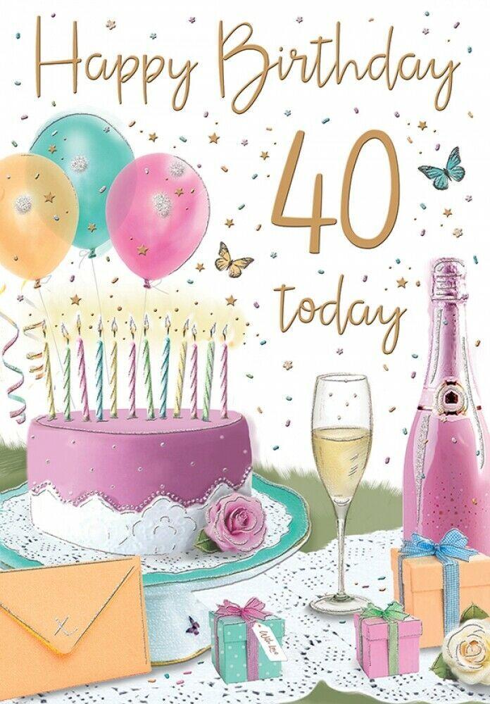 Happy 40th Birthday Card Female 40 Today Champagne Cake Regal Publishing Regalpublishing Birthd Happy 40th Birthday 40th Birthday Cards 40th Birthday