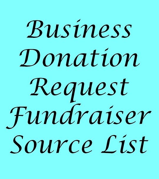 Business Donation Request - Fundraiser Source List Fundraising - donation request letter