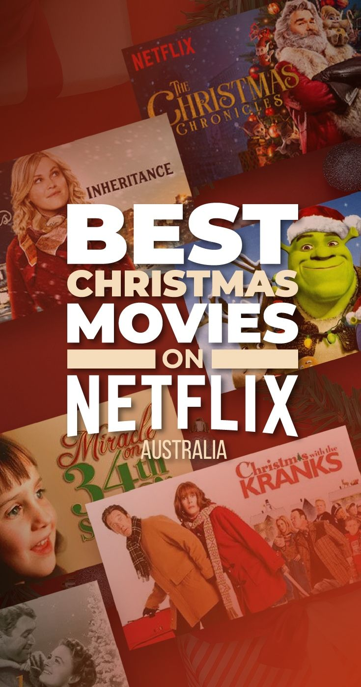 All the Christmas Movies on Netflix Australia in 2018