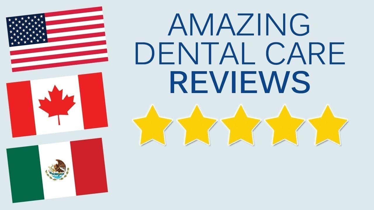 Amazing dental care reviews mexico dentistry 480 332