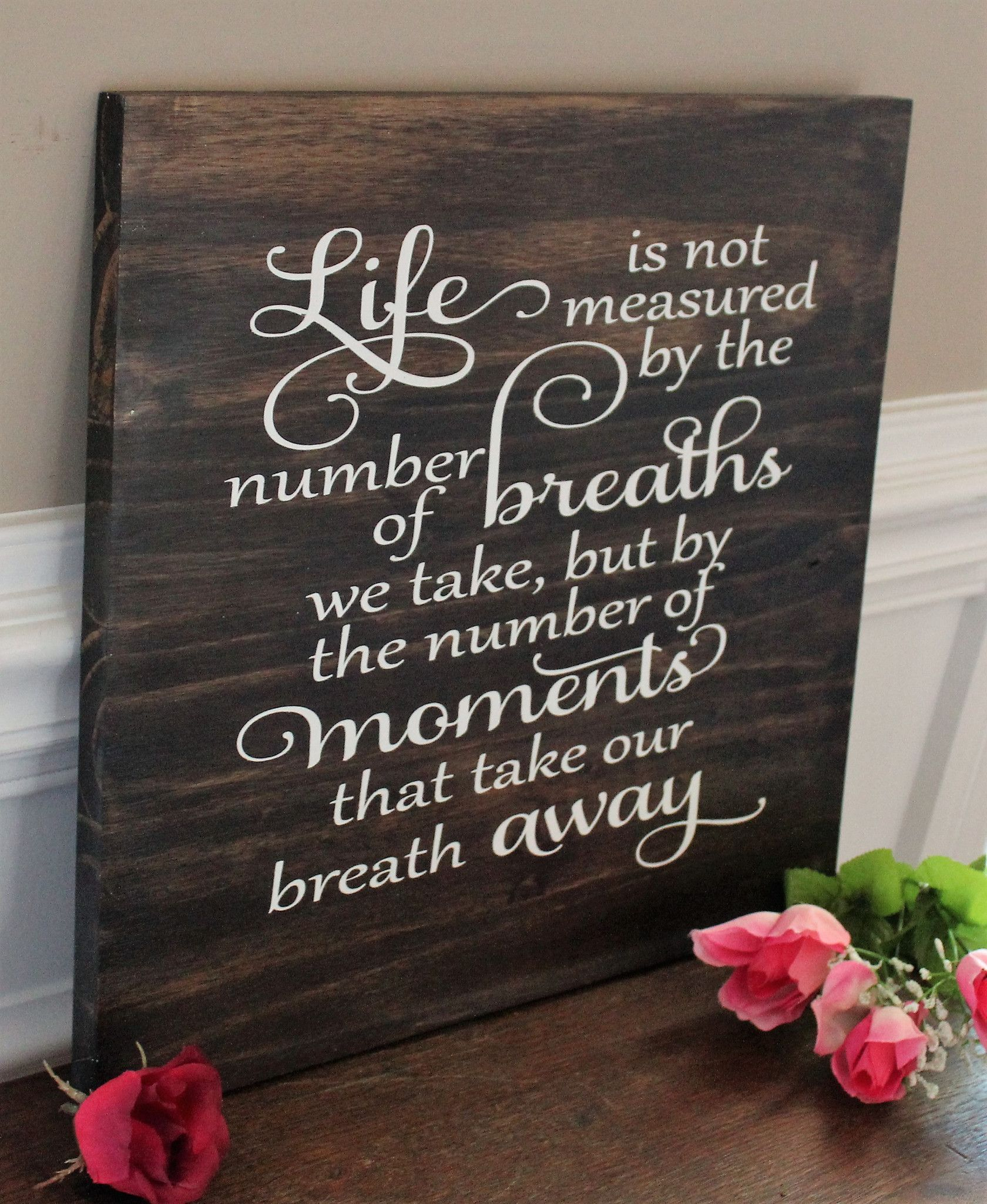 Life S Not About The Breaths You Take Quote: Life Is Not Measured By The Number Of Breaths That You