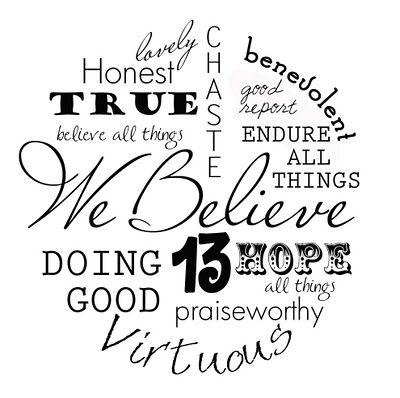 13th Article of Faith - LDS | YW/Churchy | Pinterest | Apliques y Pintar