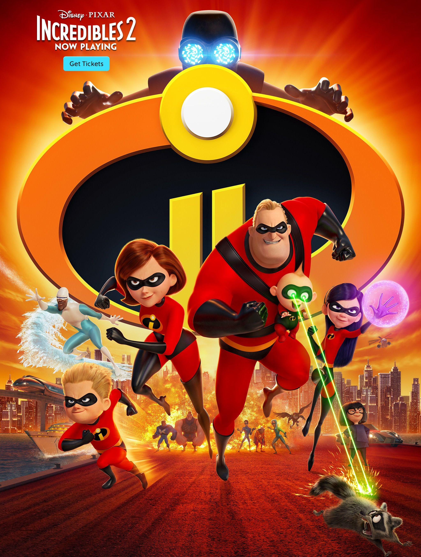 Disney • Pixar Incredibles 2 Now Playing   Movie: Animation ...