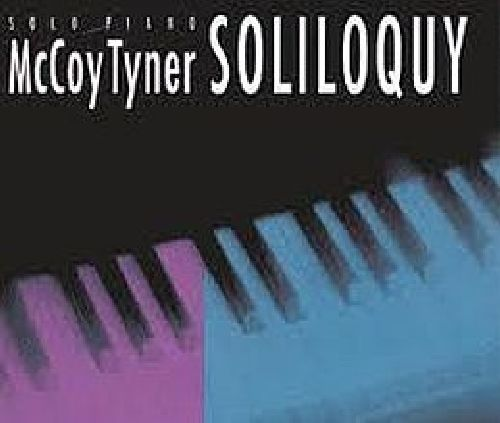 """Recorded on February 19, 20 & 21, 1991, """"Soliloquy"""" is a solo album by McCoy Tyner.  TODAY in LA COLLECTION on RVJ >> http://go.rvj.pm/78j"""