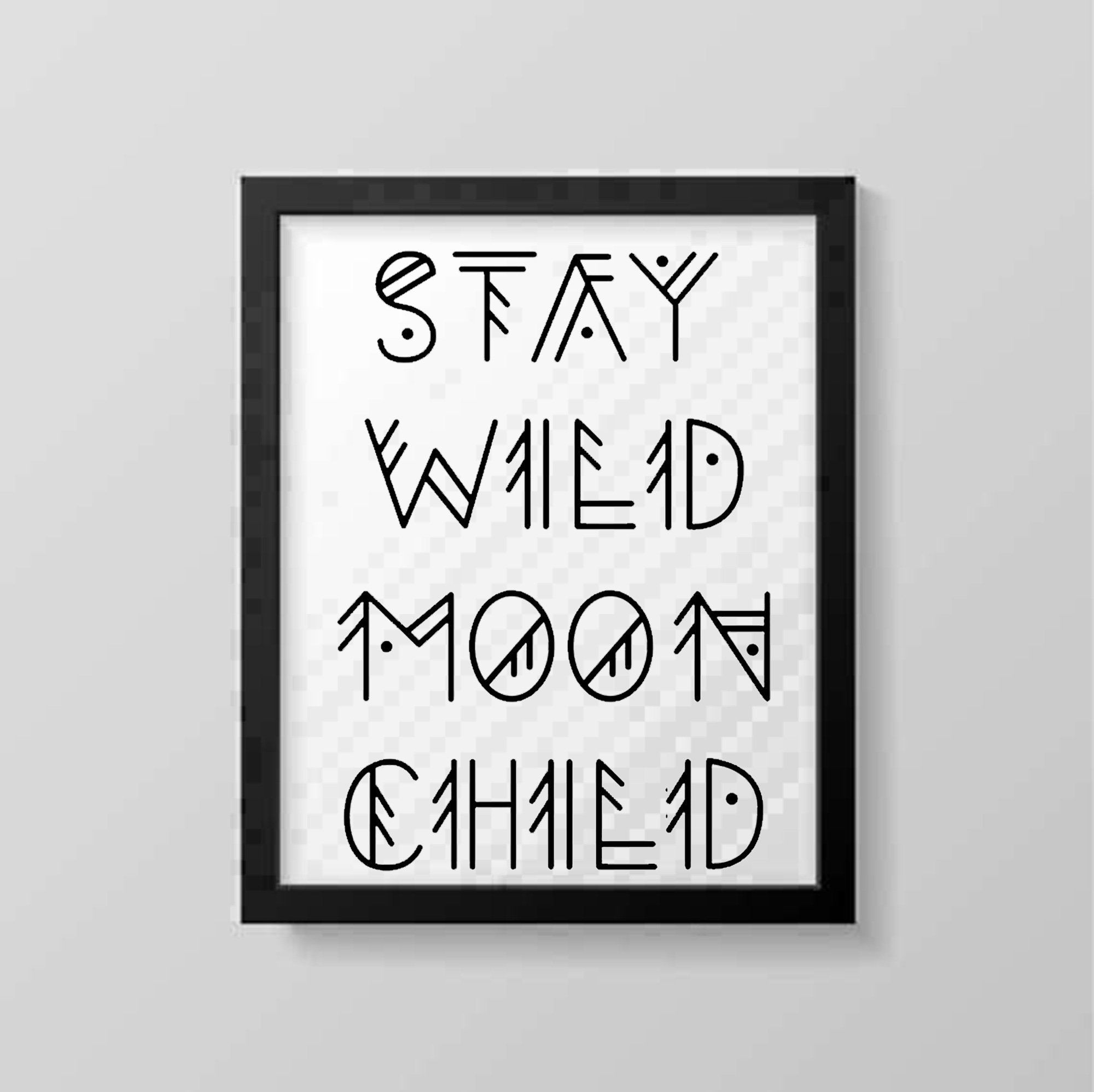Stay Wild Moon Child Aztec Font Printable SVG / PNG /JPG