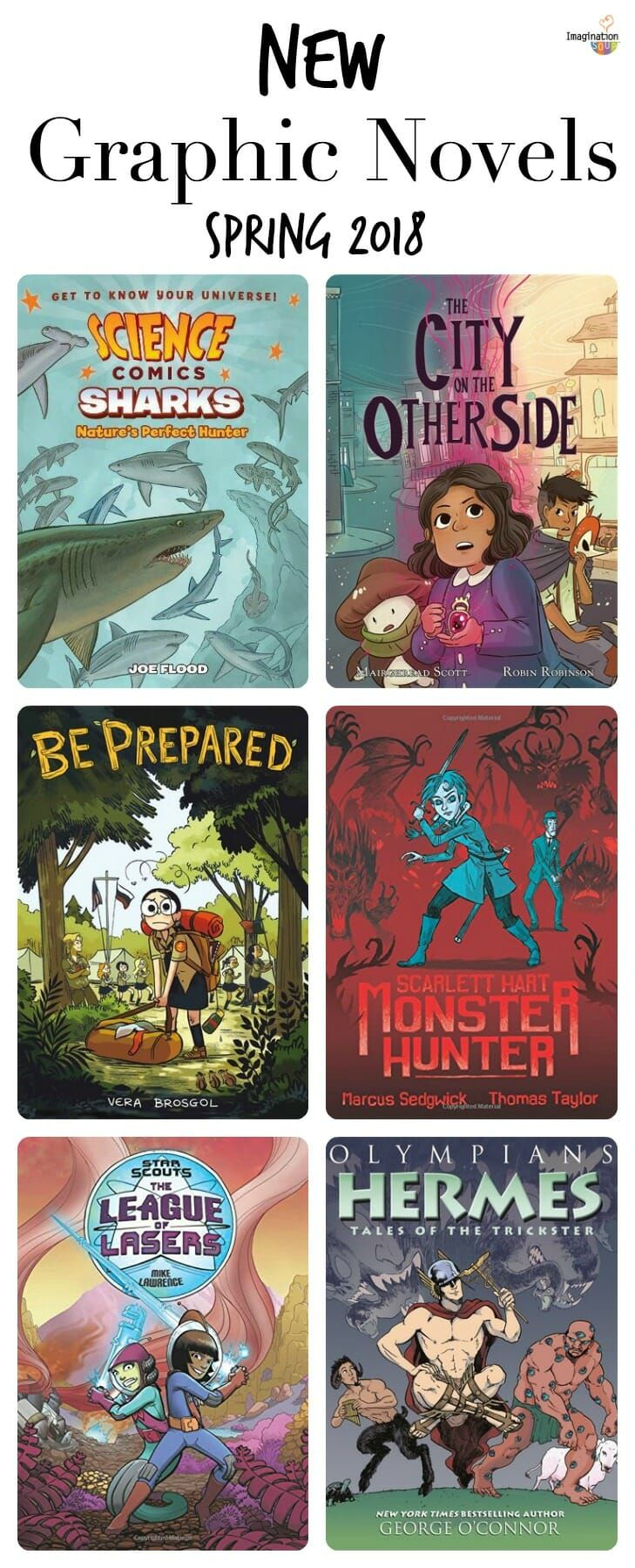 Latest Graphic Novels for Ages 8 - 12, Spring 2018