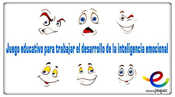 Juego educativo: La explosión de las emociones. Juego educativo para desarrollar la inteligencia emocional de los niños y niñas
