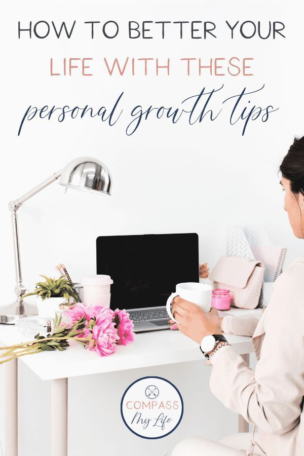 9 Personal Growth Tips That Will Impact Your Life #personalgrowth