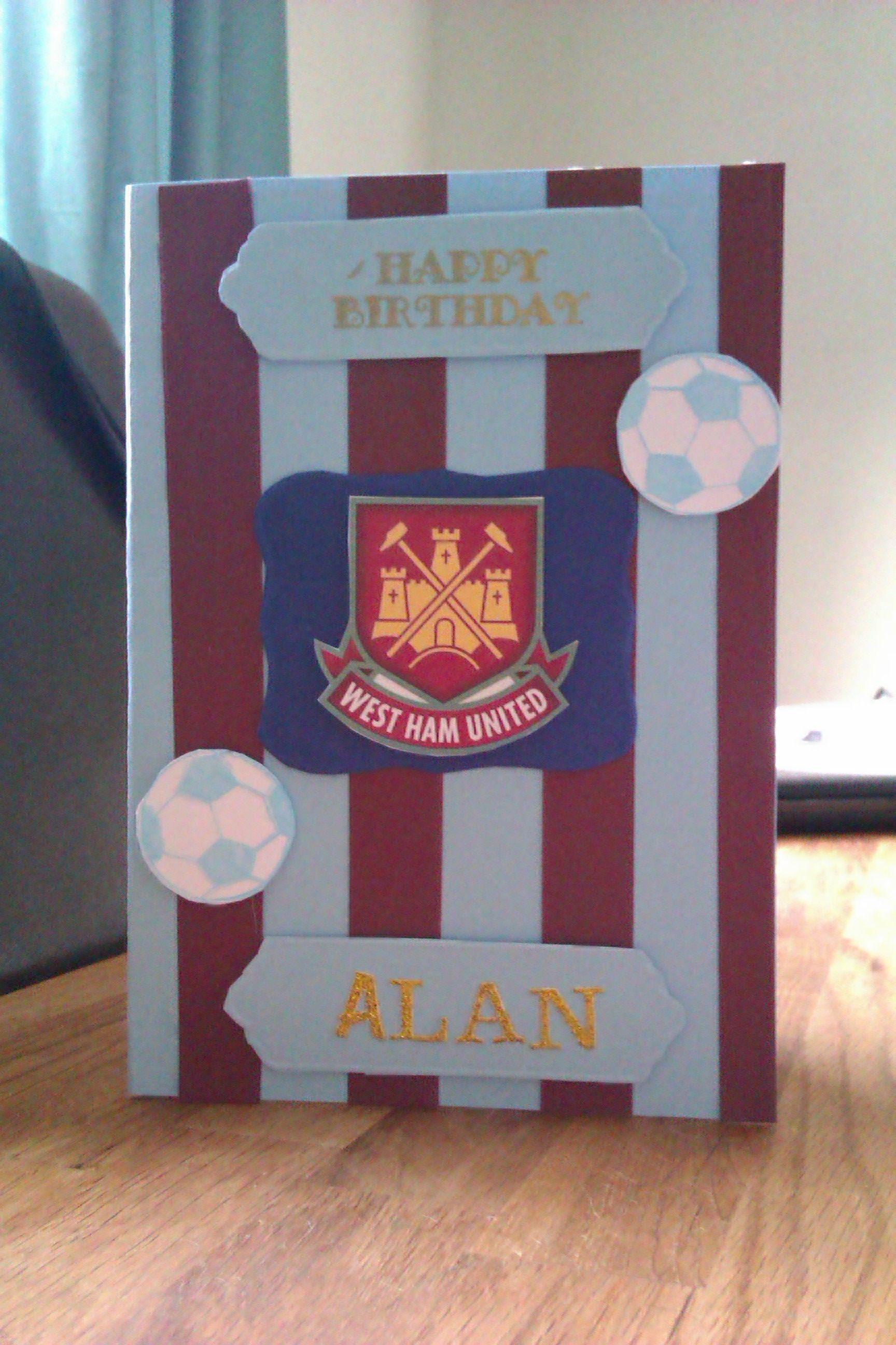 Football Themed Birthday Card Based On West Ham Colours Masculine Birthday Cards Birthday Cards For Men Football Theme Birthday