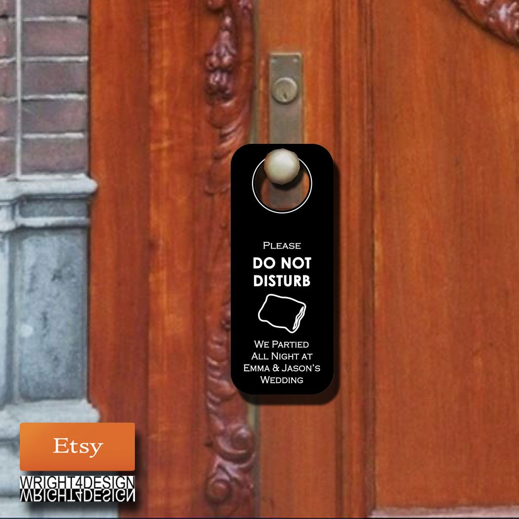 Wedding Door Hanger handmade by wright4design sold on #Etsy for $3.00 each. #DIY #bride #weddingplanner #gift #bag #customdesign #weddinghanger #donotdisturb #hangover #weddingwelcomebag #doorhanger #instawedding #diy #diywedding #weddingidea #weddinggift #weddingfavor #giftbag #Etsywedding #destinationwedding #instabride #instawedding    http://www.etsy.com/people/wright4design