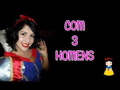 Com 3 HOMENS!