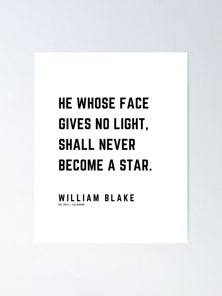 22 | William Blake Quotes | 210120 | Artist Poet Poem Poetry Writing Writher Literature Literary Poster by QuotesGalore