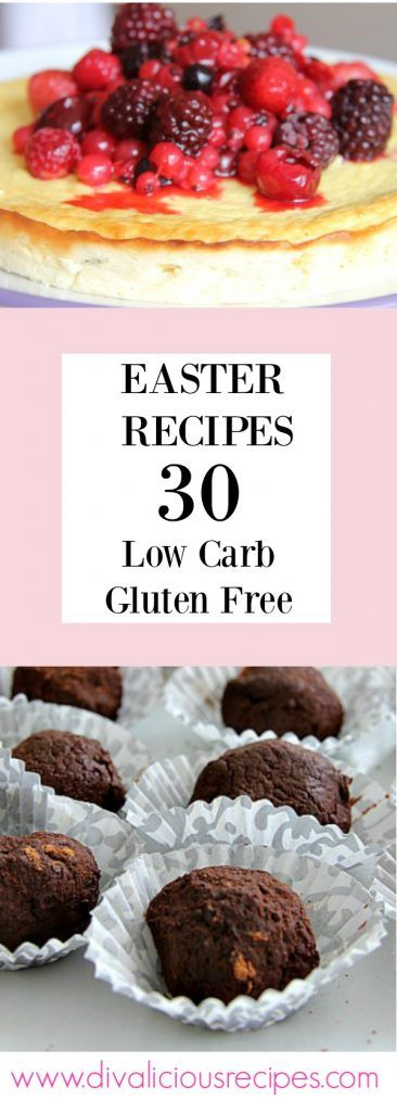 30 Low Carb & Gluten Free Easter Recipes   Easter recipes ...