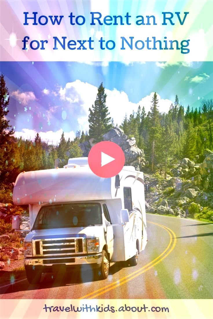 to Rent an RV for Next to Nothing How to Rent an RV for Next to Nothing Idee di Tendenza Casual How to Rent an RV for Next to Nothing Idee di Tendenza Casual  How to get...