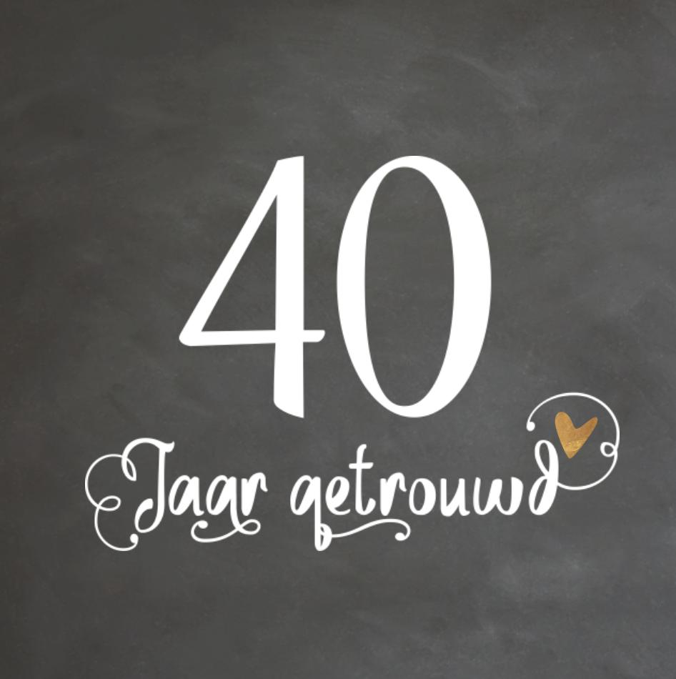 Top lovz | uitnodiging 40 jaar getrouwd handlettering en krijtbord &AH53