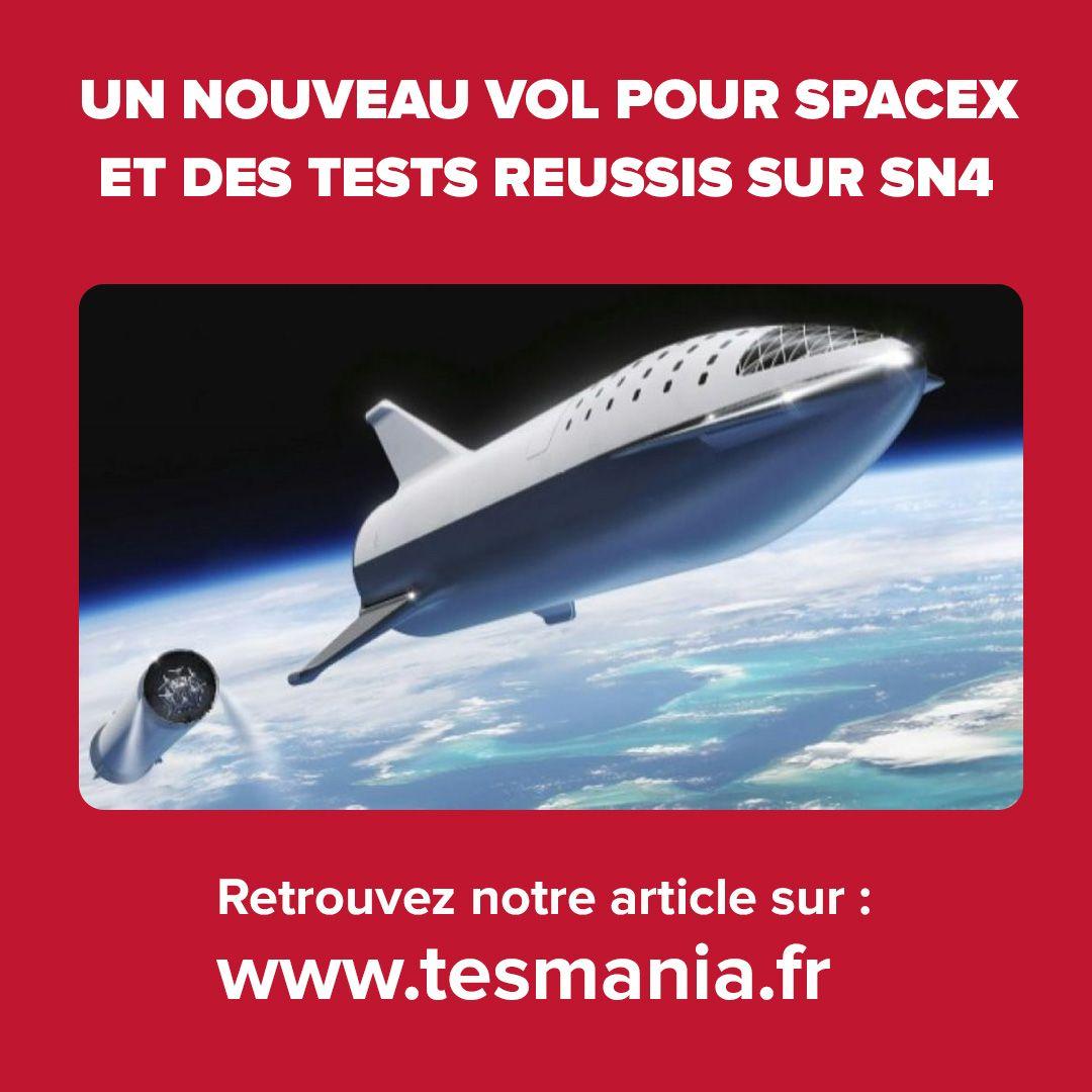 Un nouveau vol pour SpaceX et des tests réussis sur SN4