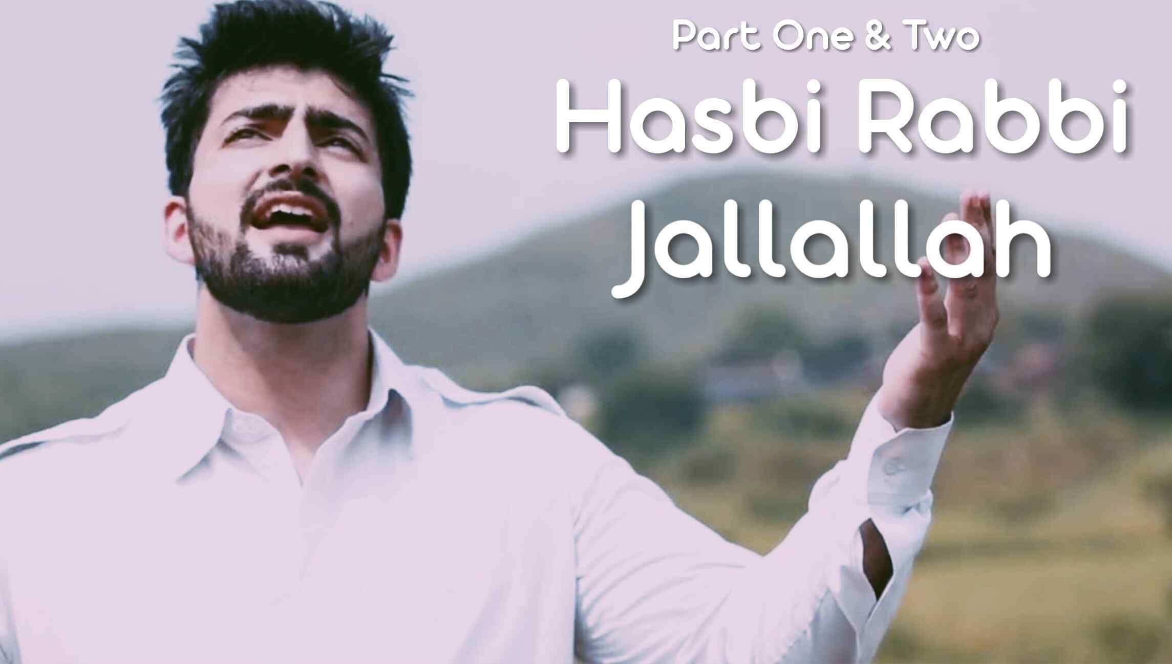 Hasbi Rabbi Jallallah Naat Part 1 And 2 Danish And Dawar If Islam Rabbi Islam Mood Boosters