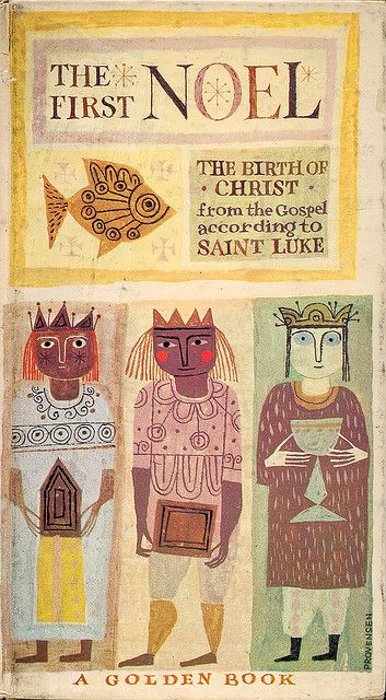 The First Noel, illustrated by Alice & Martin Provensen. 1959.