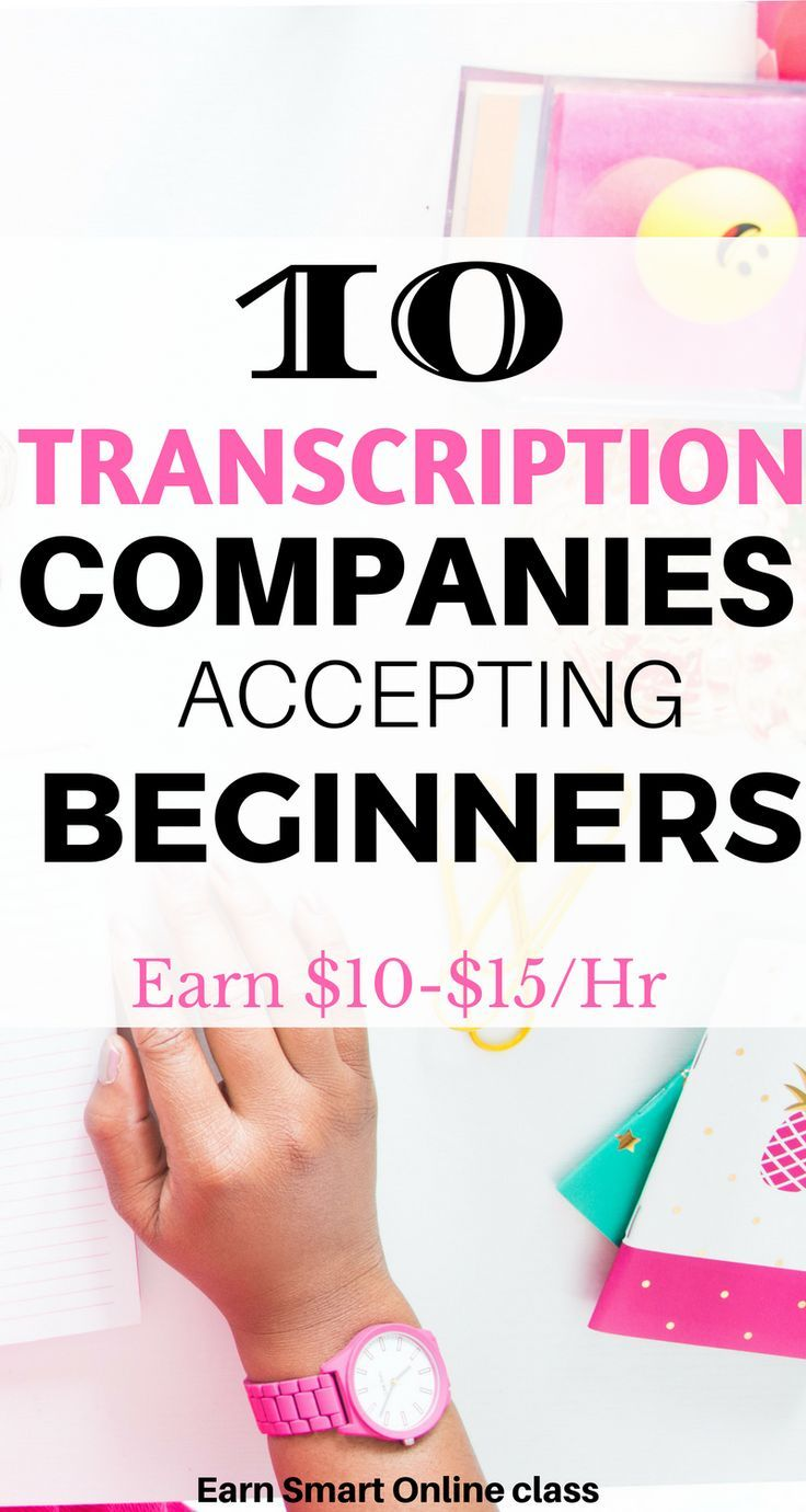 40+ Transcription Companies that Offer Jobs for Beginners