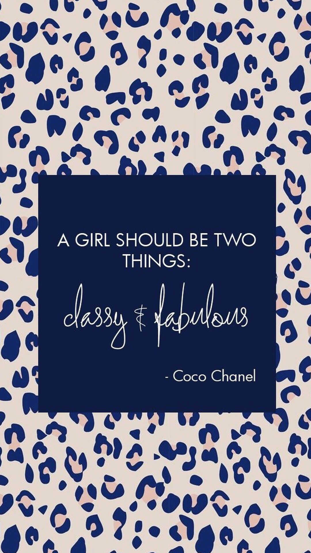 A Girl Should Be Two Things Classy And Fabulous Iphone Background Wallpaper Quotes Iphone Wallpaper