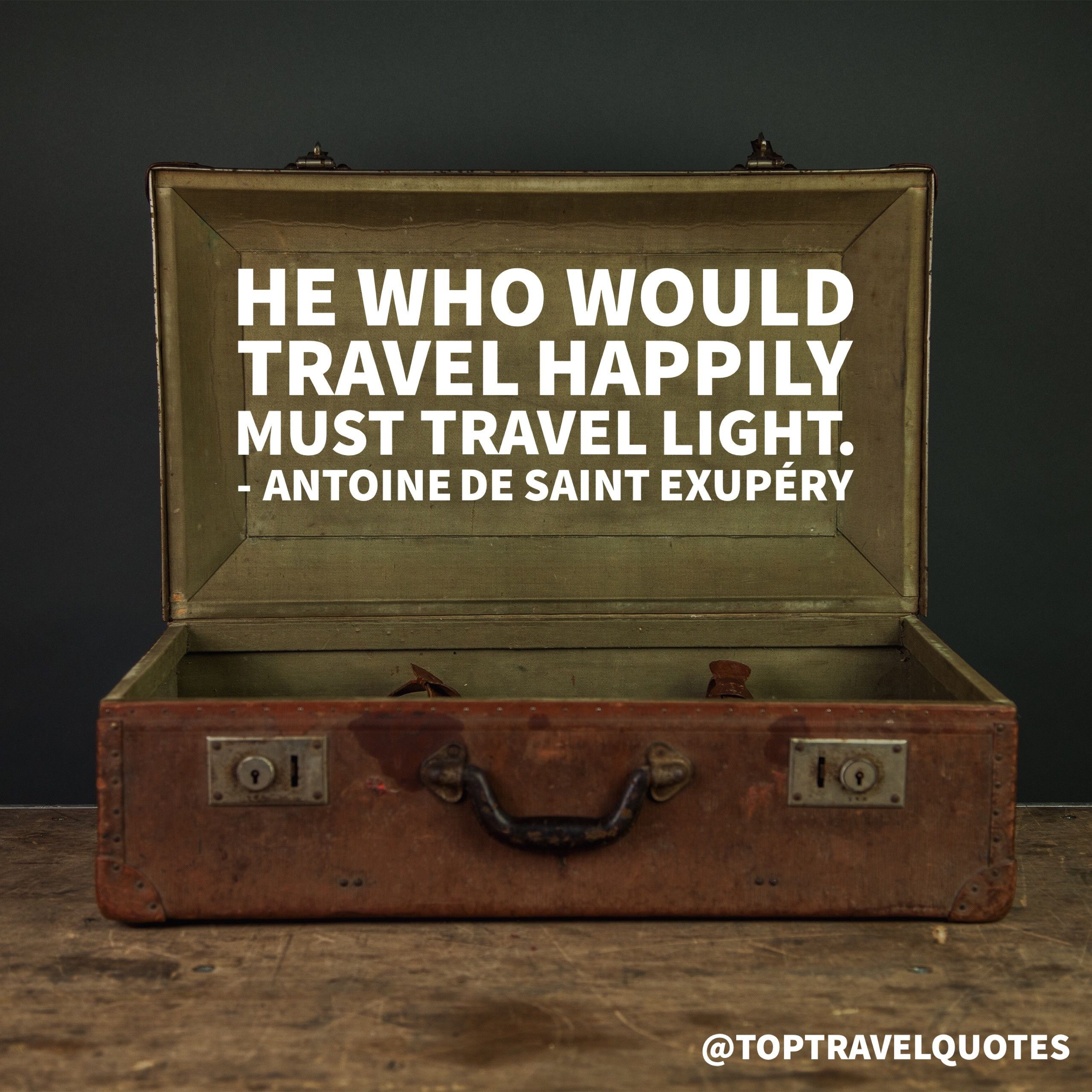Resultado de imagem para travel lightly quotes antoine