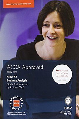 Acca P3 Business Analysis Study Text Bpp Learning Media Book