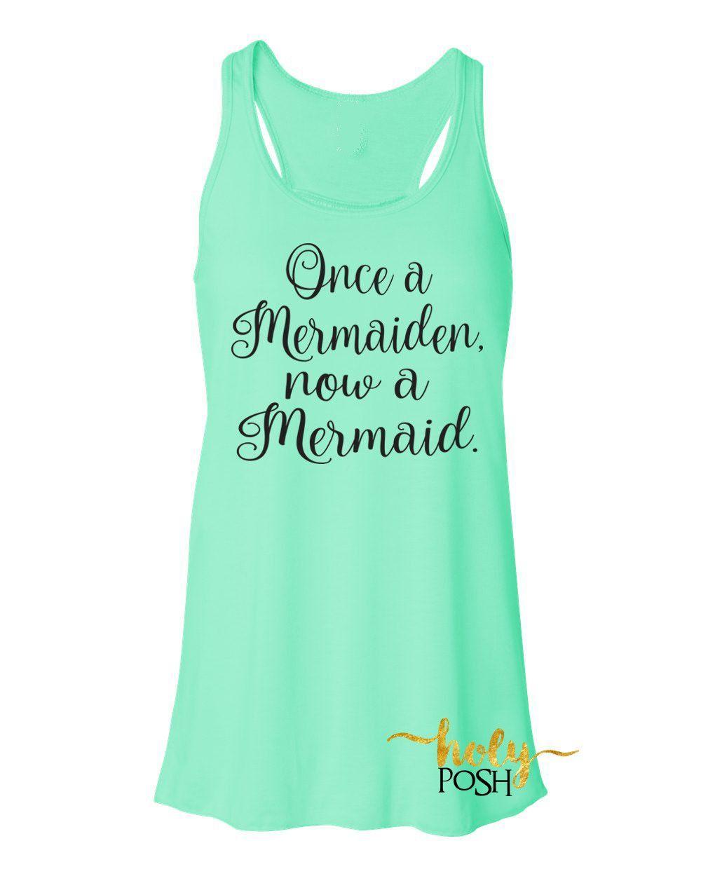 446c087e1f39 Once a Mermaiden Now a Mermaid Bride Tank Top- Bride Shirt- Bride Gift-  Mermaid…